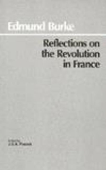 Reflections on the Revolution in France, Paperback Book