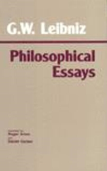 Leibniz: Philosophical Essays, Paperback Book