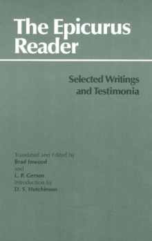 The Epicurus Reader : Selected Writings and Testimonia, Paperback Book