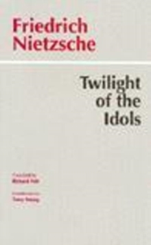 Twilight of the Idols, Paperback / softback Book