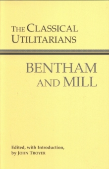 The Classical Utilitarians, Paperback Book