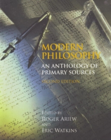 Modern Philosophy : An Anthology of Primary Sources, Paperback Book