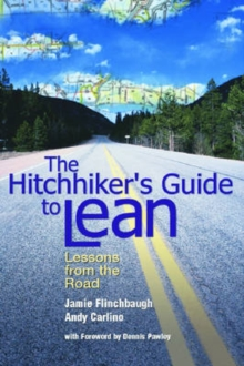 The Hitchhiker's Guide to Lean : Lessons from the Road, Hardback Book