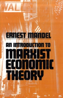 An Introduction to Marxist Economic Theory, Paperback / softback Book