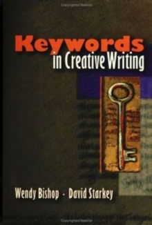 Keywords in Creative Writing, Paperback / softback Book