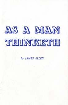 As a Man Thinketh, Paperback Book