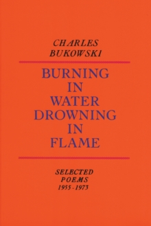 Burning in Water, Drowning in Flame, Paperback Book