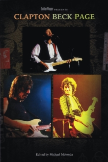 Guitar Player Presents Clapton, Beck, Page, Paperback / softback Book