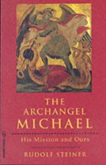 The Archangel Michael : His Mission and Ours, Paperback Book