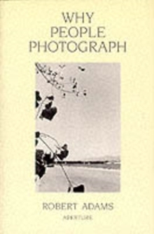 Why People Photograph, Paperback Book