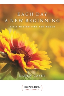 Each Day a New Beginning : Daily Meditations for Women, Paperback Book