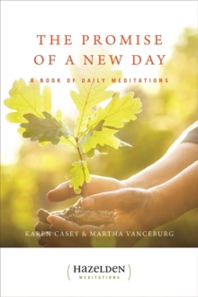 The Promise of a New Day : A Book of Daily Meditations, Paperback Book