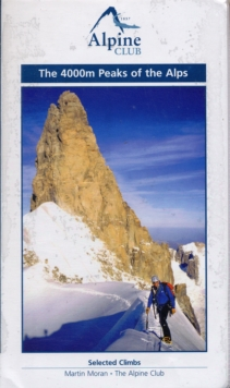 The 4000m Peaks of the Alps - Selected Climbs, Paperback / softback Book