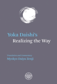 Yoka Daishi's Realizing The Way, Paperback / softback Book