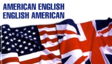 American-English, English-American : A Two-way Glossary of Words in Daily Use on Both Sides of the Atlantic, Paperback / softback Book