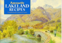 Favourite Lakeland Recipes : Traditional Country Fare, Paperback Book