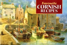 Favourite Cornish Recipes : Traditional Country Fare, Paperback Book