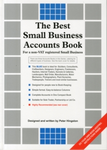 The Best Small Business Accounts Book (Blue version) : For a non-VAT Registered Small Business, Hardback Book