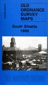 South Shields 1895 : Tyneside Sheet 9, Sheet map, folded Book