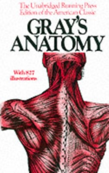 Gray's Anatomy : The Unabridged Running Press Edition of the American Classic, Paperback Book