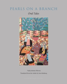 Pearls On A Branch : Tales from the Arab World Told by Women, Paperback / softback Book