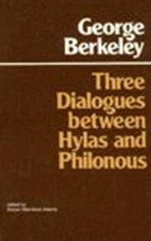 Three Dialogues Between Hylas and Philonous, Paperback Book