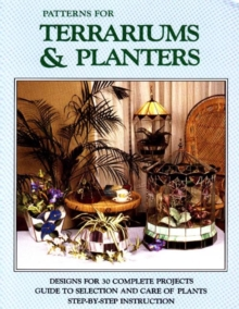 Patterns for Terrariums and Planters, Paperback Book