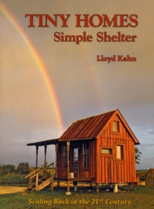 Tiny Homes : Simple Shelter, Paperback Book