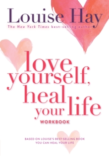 Love Yourself, Heal Your Life Workbook, Paperback Book