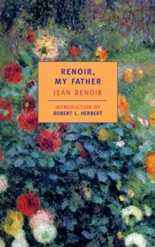 Renoir, My Father, Paperback Book
