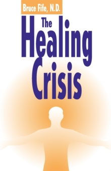 The Healing Crisis, Paperback Book