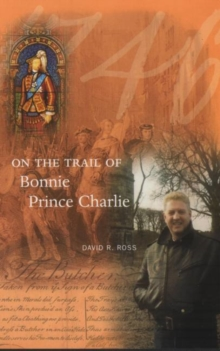 On the Trail of Bonnie Prince Charlie, Paperback Book