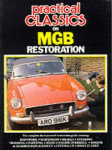 """Practical Classics and Car Restorer"" on M. G. B. Restoration, Paperback Book"