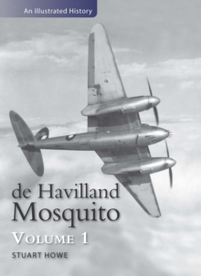 De Havilland Mosquito : An Illustrated History, Paperback Book