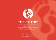 Toe by Toe : A Highly Structured Multi-sensory Reading Manual for Teachers and Parents, Paperback Book