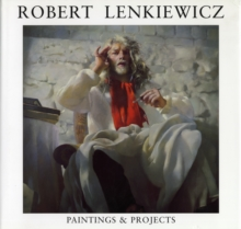 Robert Lenkiewicz : Paintings and Projects, Hardback Book