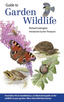 Guide to Garden Wildlife, Paperback Book