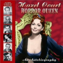 Hazel Court -- Horror Queen : An Autobiography, Paperback Book