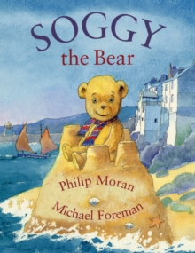 Soggy the Bear, Paperback Book