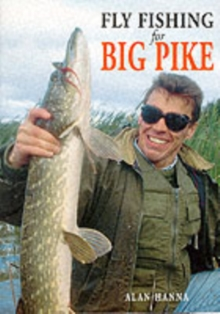 Fly Fishing for Big Pike, Paperback Book
