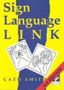 Sign Language Link : A Pocket Dictionary of Signs