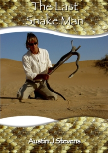 The Last Snake Man, Hardback Book