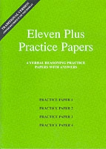 Eleven Plus Practice Papers 1 to 4 : Traditional Format Verbal Reasoning Papers with Answers, Loose-leaf Book