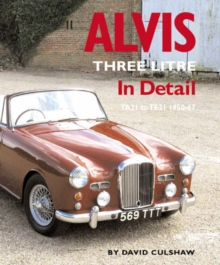 Alvis Three Litre in Detail 1950-67, Hardback Book