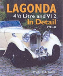 Lagonda in Detail : 4 1/2 Litre and V12, 1933-40, Hardback Book