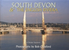 South Devon - The English Riviera, Hardback Book