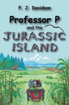 Professor P and the Jurassic Island, Paperback Book