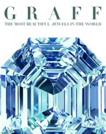 Graff: The Most Fabulous Diamonds in the World, Hardback Book