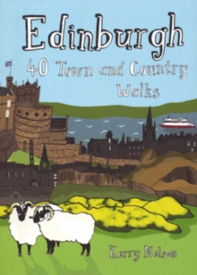 Edinburgh : 40 Town and Country Walks, Paperback Book