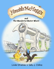 Hamish McHaggis : The Wonderful Water Wheel, Paperback Book